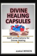 Divine Healing Capsules