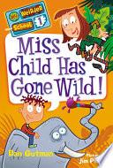 My Weirder School 1 Miss Child Has Gone Wild
