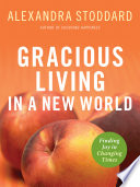Gracious Living in a New World