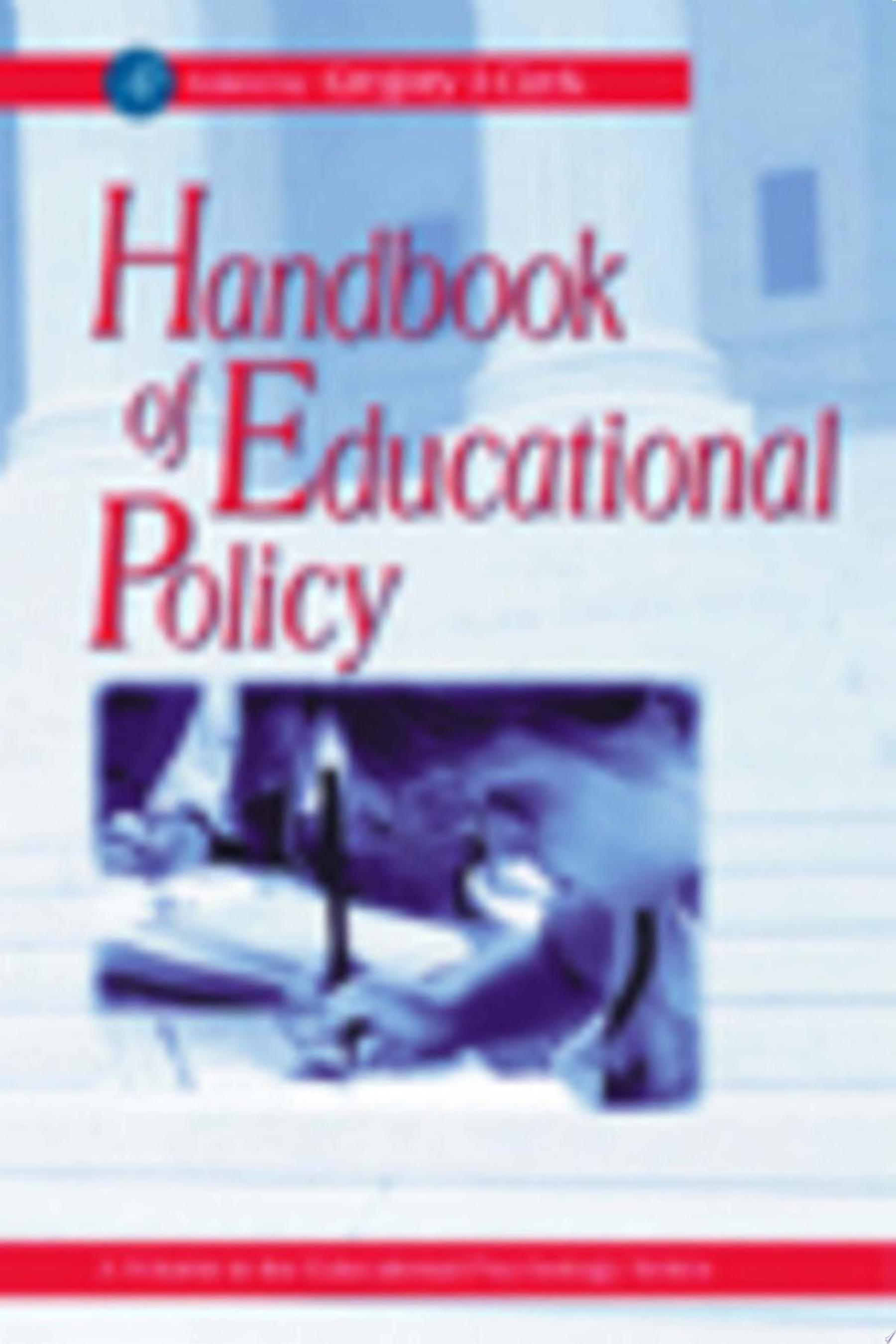 Handbook of Educational Policy