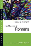 The Message of Romans (Bible Speaks Today)