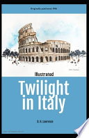 Twilight in Italy Illustrated
