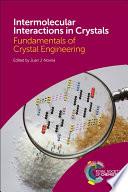 Intermolecular Interactions in Crystals Book