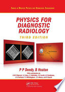Physics for Diagnostic Radiology  Third Edition