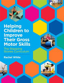 Helping Children to Improve Their Gross Motor Skills