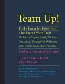 Team Up  Find a Better Job Faster with a Job Search Work Team