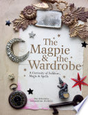 The Magpie and the Wardrobe