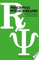 Prescriptive Psychotherapies