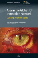 Asia in the Global Ict Innovation Network  Dancing with the Tigers