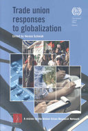 Trade Union Responses to Globalization