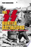 The SS Hunter Battalions