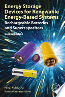 Energy Storage Devices for Renewable Energy Based Systems