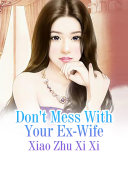 Don't Mess With Your Ex-Wife Pdf/ePub eBook