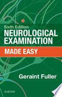 Neurological Examination Made Easy E Book