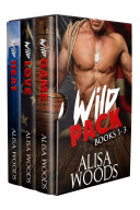 Wild Pack Box Set (Books 1-3: Wilding Pack Wolves)—Wolf Shifter Paranormal Romance