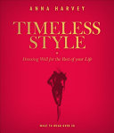 Timeless Style - What to Wear Over 50