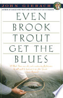 Even Brook Trout Get The Blues
