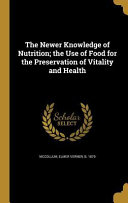 NEWER KNOWLEDGE OF NUTRITION T