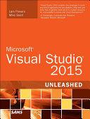 Microsoft Visual Studio 2015 Unleashed [Pdf/ePub] eBook