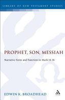 Prophet, Son, Messiah
