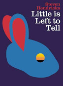 Little Is Left to Tell