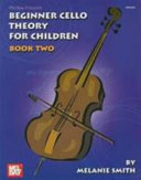 Beginner Cello Theory for Children  Book Two