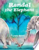 Randal the Elephant
