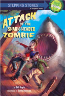 Attack of the Shark-Headed Zombie Pdf