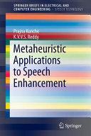 Metaheuristic Applications to Speech Enhancement