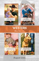 Western Box Set Aug 2021 For His Daughter s Sake A Cowboy s Homecoming Their Rancher Protector The Man from Montana