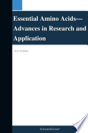 Essential Amino Acids—Advances in Research and Application: 2012 Edition