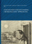 Colour and colour naming: crosslinguistic approaches