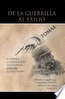 De La Guerrilla Al Exilio