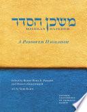 Mishkan Haseder A Passover Haggadah