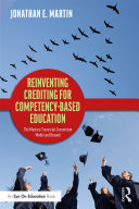 Reinventing Crediting for Competency-Based Education ebook