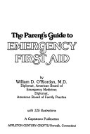 The Parent s Guide to Emergency First Aid