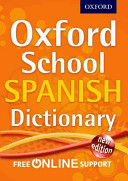 Oxford School Spanish Dictionary 2012