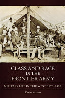 Class and Race in the Frontier Army