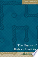 The Physics of Rubber Elasticity Book