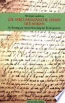 Die syro-aramäische Lesart des Koran  : ein Beitrag zur Entschlüsselung der Koransprache