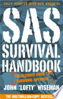 SAS Survival Handbook  The Definitive Survival Guide Book