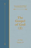 The Gospel of God (2)