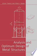 Analysis and Optimum Design of Metal Structures Book