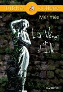 Bibliocollège - La Vénus d'Ille, Mérimée