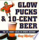 Glow Pucks and 10 Cent Beer