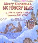 Merry Christmas Big Hungry Bear Book PDF