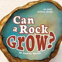 Can a Rock Grow