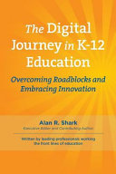 The Digital Journey in K-12