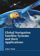 Global Navigation Satellite Systems and Their Applications Book