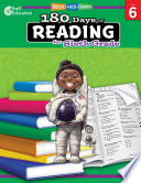 """180 Days of Reading for Sixth Grade: Practice, Assess, Diagnose"" by Margot Kinberg"